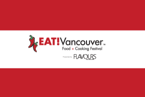 EAT! Vancouver Hospitality Symposium  @ Pinnacle Harbourfront Hotel
