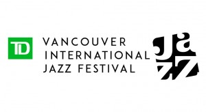 TD Vancouver International Jazz Fest @ Various City Stages