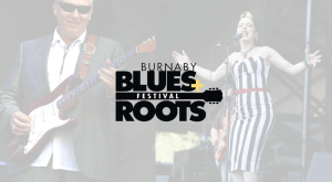 Burnaby Blues + Roots Festival @ Deer Lake Park, Burnaby | Burnaby | British Columbia | Canada