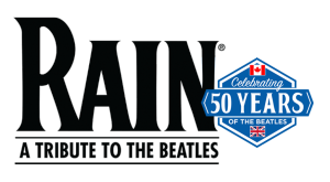 Rain a Tribute to the Beatles @  Queen Elizabeth Theatre  | Vancouver | British Columbia | Canada