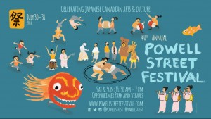 40th Annual Powell Street Festival @ Oppenheimer Park & Venues | Vancouver | British Columbia | Canada