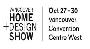 Vancouver Home + Design Show @ Vancouver Convention Centre- West Building   Vancouver   British Columbia   Canada