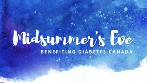 NEWS 1130 presents Midsummer's Eve benefiting Diabetes Canada @ Fairmont Hotel Vancouver | Vancouver | British Columbia | Canada