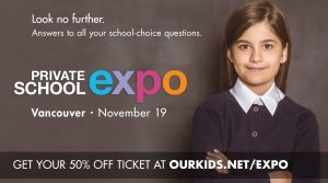 Our Kids Private School Expo @ Sheraton Vancouver Wall Centre | Vancouver | British Columbia | Canada