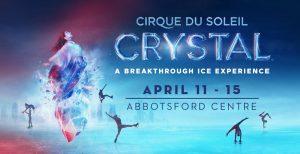 Cirque du Soleil's CRYSTAL @ Abbotsford Centre | Abbotsford | British Columbia | Canada
