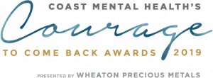 21st Annual Courage To Come Back Awards: Nominations Now Open @ Coast Mental Health Foundation