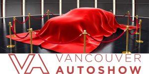 2019 Vancouver International Auto Show @ Vancouver Convention Centre West