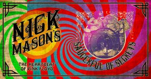 Nick Mason's Saucerful Of Secrets North America Tour @ Queen Elizabeth Theatre