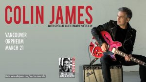 Colin James – The Miles To Go Tour @ The Orpheum
